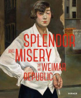 Omslag - Splendor and Misery in the Weimar Republic