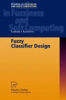 Fuzzy Classifier Design av Ludmila I. Kuncheva (Innbundet)