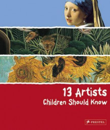 13 artists children should know av Angela Wenzel (Innbundet)