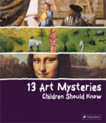 13 Art Mysteries Children Should Know av Angela Wenzel (Innbundet)