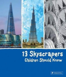 13 Skyscrapers Children Should Know av Brad Finger (Innbundet)