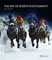 The Art of Sports Photography av Marc Aspland, Jonny Wilkinson og Oliver Holt (Innbundet)