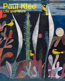 Paul Klee: Life and Work av Boris Friedewald (Heftet)