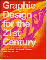 Omslag - Graphic design for the 21st century = Grafikdesign im 21. Jahrhundert = Le design graphique au 21e siècle