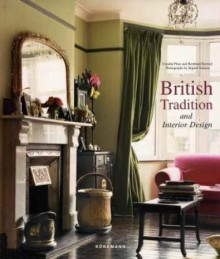 British tradition and interior design av Claudia Piras og Bernhard Roetzel (Innbundet)