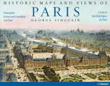 Omslag - Historic maps and views of Paris = Historische Karten und Ansichten von Paris = Cartes et vues historiques de Paris