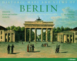 Omslag - Historic maps and views of Berlin = Historische Karten und Ansichten von Berlin = Cartes et vues historiques de Berlin