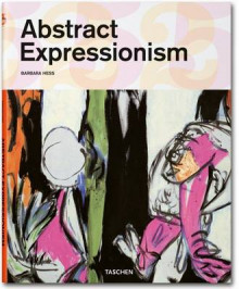 Abstract expressionism av Barbara Hess (Heftet)