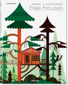Tree houses av Philip Jodidio (Innbundet)