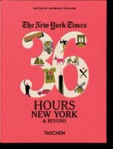 Omslag - The New York Times: 36 Hours, New York & Beyond