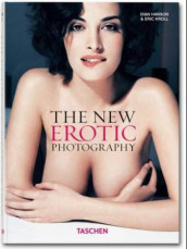 The new erotic photography 1 av Dian Hanson og Eric Kroll (Innbundet)
