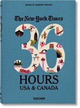 Omslag - NYT. 36 Hours. USA & Canada