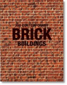 100 contemporary brick buildings av Philip Jodidio (Innbundet)
