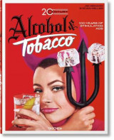 Omslag - Jim Heimann: 20th Century Alcohol & Tobacco Ads