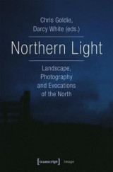 Omslag - Northern Light - Landscape, Photography and Evocations of the North