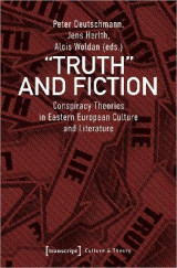 Omslag - Truth and Fiction - Conspiracy Theories in Eastern European Culture and Literature