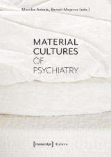 Omslag - Material Cultures of Psychiatry