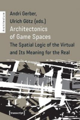 Omslag - Architectonics of Game Spaces