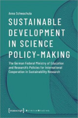 Omslag - Sustainable Development in Science Policy-Making - The German Federal Ministry of Education and Research's Policies for International Cooperation