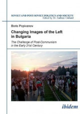 Omslag - Changing Images of the Left in Bulgaria