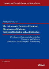Omslag - The Holocaust in Central European Literatures and Cultures: Problems of Poetization and Aestheticization
