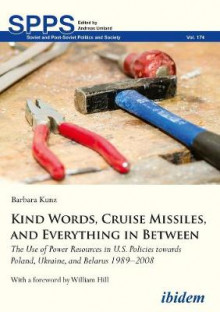 Kind Words, Cruise Missiles, and Everything in Between av Barbara Kunz (Heftet)
