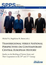 Omslag - Transregional versus National Perspectives on Contemporary Central European History