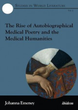 Omslag - The Rise of Autobiographical Medical Poetry and the Medical Humanities
