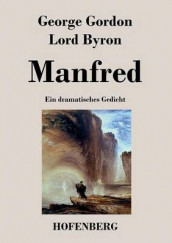 Manfred av George Gordon Lord Byron (Heftet)