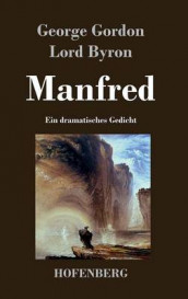 Manfred av George Gordon Lord Byron (Innbundet)