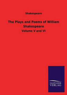 The Plays and Poems of William Shakespeare av Shakespeare (Heftet)