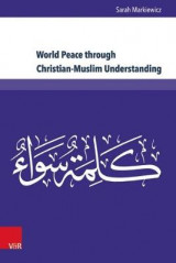 Omslag - World Peace Through Christian-Muslim Understanding