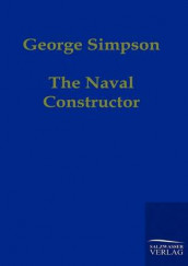 The Naval Constructor av George Simpson (Heftet)