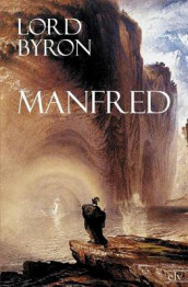 Manfred av George Gordon Byron (Heftet)