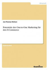 Potentiale des One-to-One Marketing fur den E-Commerce av Jan-Thomas Nielsen (Heftet)