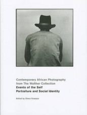 Events of the Self: Portraiture and Social Identity av Gabriele Conrath-Scholl og Okwui Enwezor (Innbundet)
