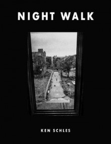 Night Walk av Ken Schles (Innbundet)