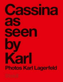 Karl Lagerfeld: Cassina as seen by Karl av Karl Lagerfeld (Innbundet)