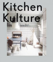 Kitchen kulture av Michelle Galindo (Innbundet)