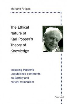 The Ethical Nature of Karl Popper's Theory of Knowledge av Mariano Artigas (Heftet)