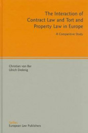 The Interaction of Contract Law and Tort and Property Law in Europe av Christian Von Bar, Professor of Law Ulrich Drobnig og Christian Von Bar (Innbundet)