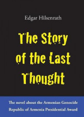 The Story of the Last Thought av Edgar Hilsenrath (Heftet)