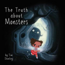 The Truth about Monsters - Soft Cover Book av Tim Dowling (Heftet)