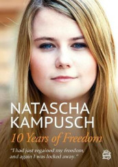 10 Years of Freedom av Natascha Kampusch (Heftet)
