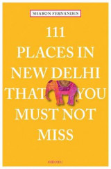 Omslag - 111 Places in New Delhi That You Must Not Miss