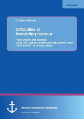 Difficulties of Translating Humour av Charles Harrison (Heftet)