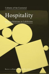 Omslag - Cultures of the Curatorial 3 - Hospitality: Hosting Relations in Exhibitions