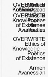 Omslag - Overwrite - Ethics of Knowledge-Poetics of Existence