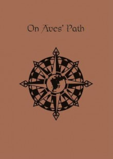 The Dark Eye - On Aves' Path (fiction anthology) av Various (Innbundet)