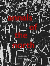Omslag - Gilles Peress and Chris Klatell: Annals of the North